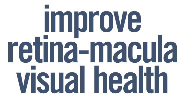 Improve retina, macula, visual health